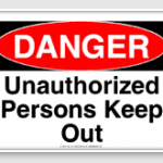 unauthorized_persons_keep_out_osha_caution_sign